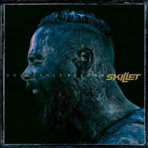 Skillet: Unleashed Beyond (Special Edition)