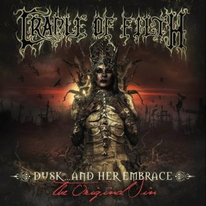 Cradle of Filth: Dusk... And Her Embrace - The Original Sin