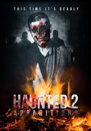 Паранормальные явления 2 / Haunted 2: Apparitions