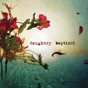 Daughtry: Baptized (Deluxe Version)
